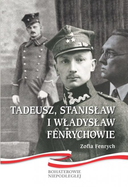 Tadeusz, Stanisław i Władysław Fenrychowie